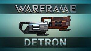 WARFRAME DETRON & MARA DETRON Advanced Guide