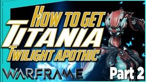 THE SILVER GROVE - Titania Chassis bp & Twilight Apothic Warframe quest part 2