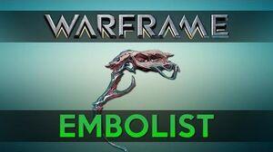 WARFRAME EMBOLIST Advanced Guide