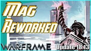MAG REWORKED - Magnetizations & more Warframe - Update 18