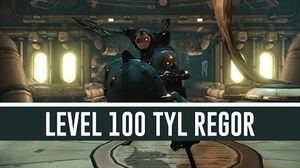 Tyl Regor 'Level 100' (Warframe)