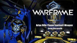 Warframe ARTAX Rifle (Taxon Sentinel) Weapon Setup 3x Forma (U19.12.1