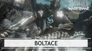Warframe Boltace, Boring & Attractive thequickdraw