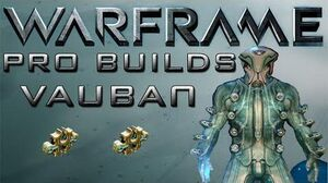Warframe Vauban Pro Builds 2 Forma Update 13.1
