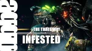 The Three Way Damage 2.0 Vs. The Infested (11.5
