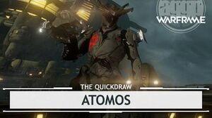 Warframe Atomos, The Hot Stuff thequickdraw