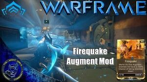 Warframe Ember's FIREQUAKE Augment Mod Review (U16
