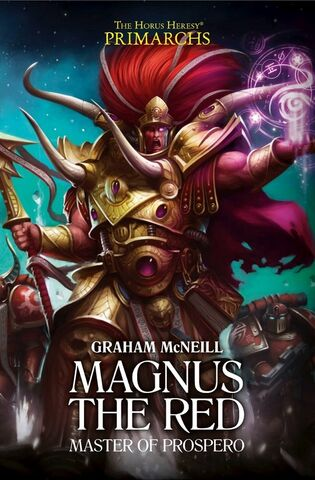 File:PrimarchsMagnustheRedCoverFinal.jpg