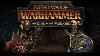 Total War WARHAMMER - The King & The Warlord Cinematic Announcement Trailer