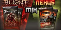 Tyrant/PvP/Tournaments/Sealed/Nexus and Blight