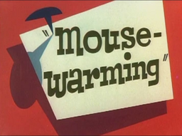 Mouse-Warming Title Card