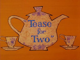 Tease for Two Title Card