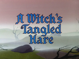 A Witch's Tangled Hare Title Card