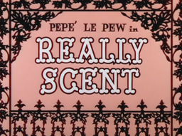 Really Scent Title Card