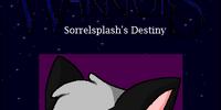 Sorrelsplash's Destiny