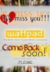 We Miss You Wattpad