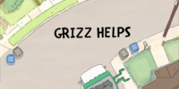 Grizz Helps