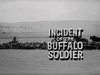 Incident of the Buffalo Soldier