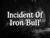 Incident of Iron Bull