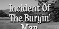 Incident of the Buryin' Man