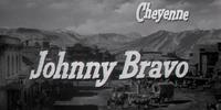 Johnny Bravo (Cheyenne episode)