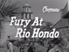 Fury at Rio Hondo