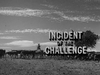 Incident of the Challenge