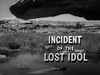 Incident of the Lost Idol