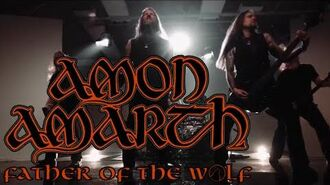 Amon Amarth - Father of the Wolf (OFFICIAL VIDEO Short version)