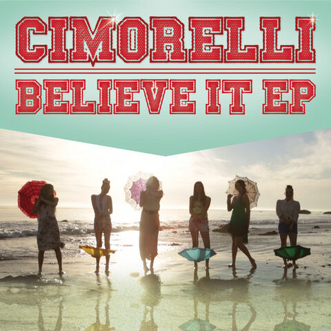 File:Cimorelli Believe It EP.jpg