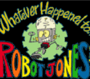 Whatever Happned To Robot Jones? Wiki