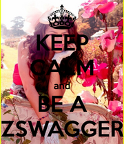 Keep-calm-and-be-a-zswagger-6