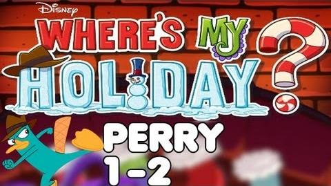 Where's My Holiday? - Level 1-2 - Perry Walkthrough