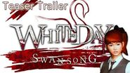 White Day Swan Song - Teaser Trailer (Off-screen)