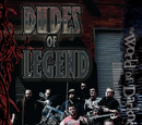 Dudes of Legend: How to Be Fucking Awesome