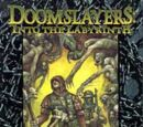 Doomslayers: Into the Labyrinth