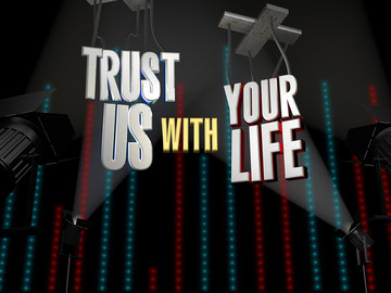 File:Trust-us-with-your-life.jpg