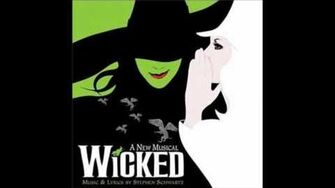 """I'm Not That Girl (Reprise)"" - Wicked (Original Broadway Cast Recording)"