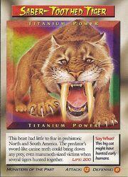 Saber-Toothed Tiger Titanium