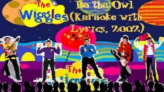 The Wiggles - Do the Owl (Karaoke with Lyrics, 2002)