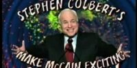 Stephen Colbert's Make McCain Exciting Challenge