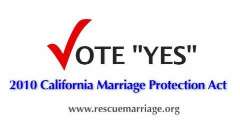 2010 California Marriage Protection Act PSA ( 2)