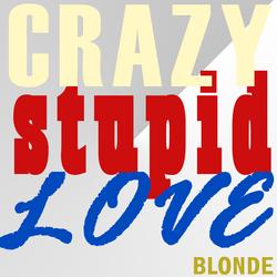 Crazy Stupid Love Blonde