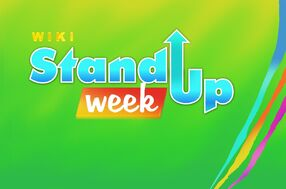 Wiki Channel Stand Up Week