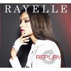 Rayelle Replay Single