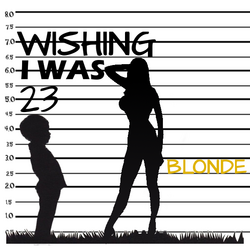 Wishing I Was 23 cover art