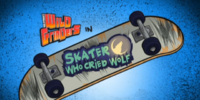Skater Who Cried Wolf