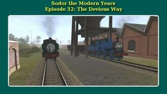 Sodor the Modern Years- The Devious Way