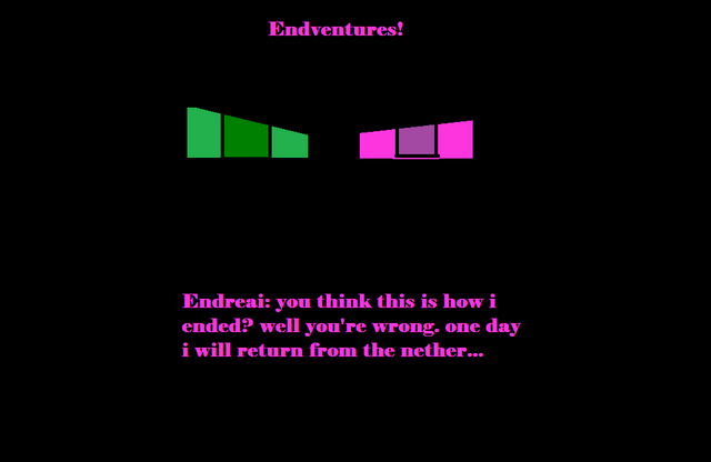 File:Endventures Endreai will return!.png