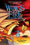 The Dragonet Prophecy (Graphic Novel)